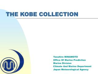 THE KOBE COLLECTION