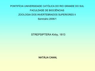 PONTIF�CIA UNIVERSIDADE CAT�LICA DO RIO GRANDE DO SUL FACULDADE DE BIOCI�NCIAS