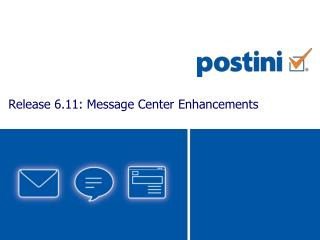 Release 6.11: Message Center Enhancements