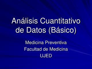 An lisis Cuantitativo  de Datos B sico