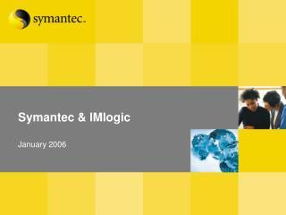 Symantec & IMlogic