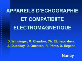 APPAREILS D'ECHOGRAPHIE  ET COMPATIBIITE ELECTROMAGNETIQUE