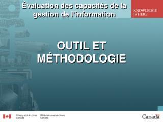 Évaluation de s capacités  de la gestion de l'information