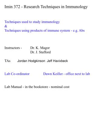 Imin  372 - Research Techniques in Immunology Techniques used to study immunology &