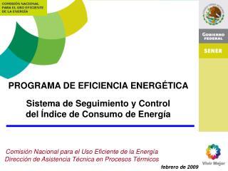 PROGRAMA DE EFICIENCIA ENERGÉTICA Sistema de Seguimiento y Control