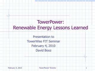 TowerPower:  Renewable Energy Lessons Learned