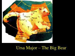 Ursa Major – The Big Bear