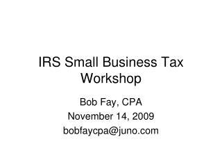 IRS Small Business Tax Workshop