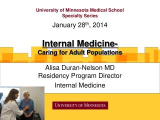 University of Minnesota Medical School  Specialty Series