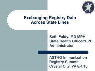 Exchanging Registry Data Across State Lines