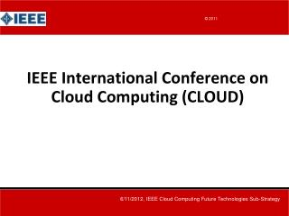IEEE International Conference on Cloud Computing (CLOUD)