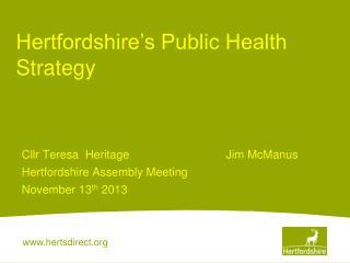 Hertfordshire�s Public Health Strategy