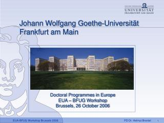 Johann Wolfgang Goethe-Universität Frankfurt am Main