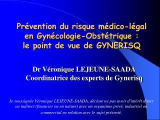Prévention du risque médico-légal en Gynécologie-Obstétrique : le point de vue de GYNERISQ