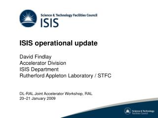 ISIS operational update David Findlay Accelerator Division ISIS Department