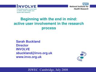 Beginning with the end in mind:  active user involvement in the research process
