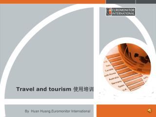 Travel and tourism  使用培训