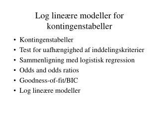 Log line ære modeller for kontingenstabeller