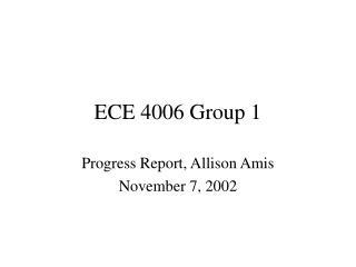 ECE 4006 Group 1