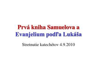Prvá kniha Samuelova a Evanjelium podľa Lukáša