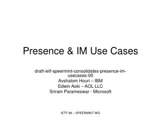 Presence & IM Use Cases