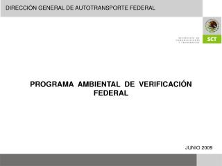 PROGRAMA  AMBIENTAL  DE  VERIFICACIÓN FEDERAL