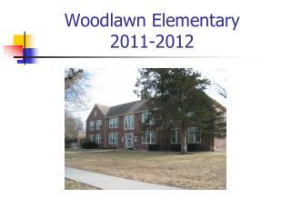 Woodlawn Elementary 2011-2012