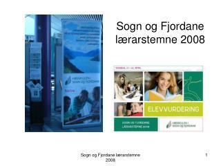 Sogn og Fjordane l�rarstemne 2008