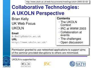 Collaborative Technologies: A UKOLN Perspective