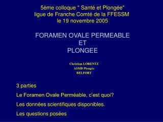 Le Foramen OVALE Perm able FOP Patent Foramen Ovale PFO
