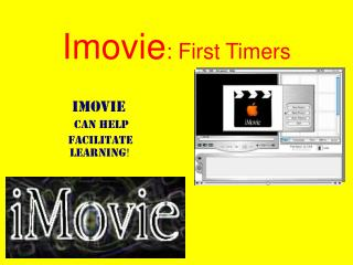 Imovie : First Timers