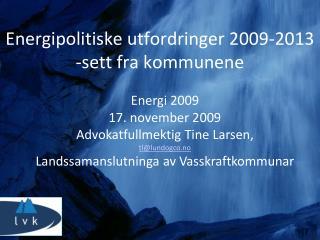 Energipolitiske utfordringer 2009-2013 sett fra kommunene