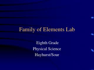 Family of Elements Lab