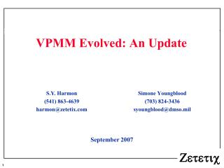 VPMM Evolved: An Update