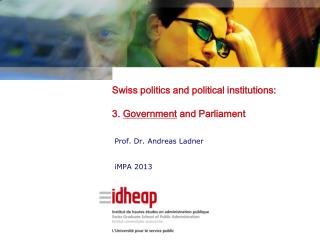 Swiss politics and political institutions: 3.  Government  and Parliament