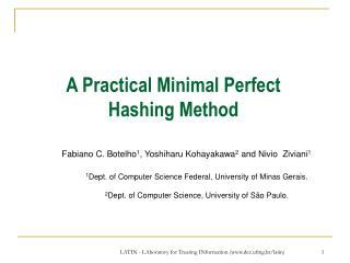 A Practical Minimal Perfect Hashing Method