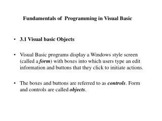 Fundamentals of  Programming in Visual Basic
