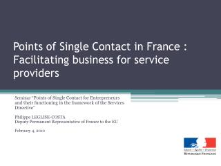 Points of Single Contact in France :  Facilitating  business for service providers