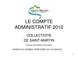 LE COMPTE ADMINISTRATIF 2010