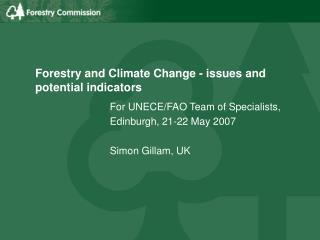 Forestry and Climate Change - issues and potential indicators