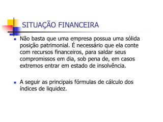 SITUAÇÃO FINANCEIRA