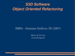 S3D Software Object Oriented Refactoring