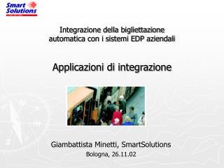 Giambattista Minetti, SmartSolutions Bologna, 26.11.02