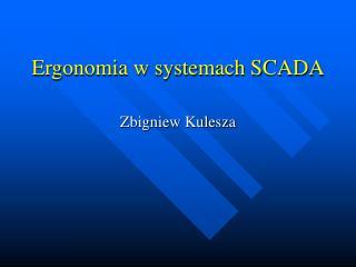 Ergonomia w systemach SCADA