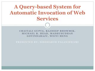 A Query-based System for Automatic Invocation of Web Services