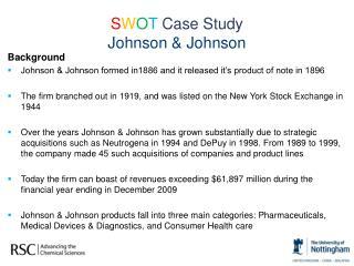 S W O T  Case Study  Johnson & Johnson