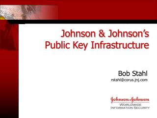 Johnson & Johnson's Public Key Infrastructure
