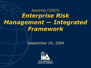 Applying COSO s Enterprise Risk Management   Integrated Framework