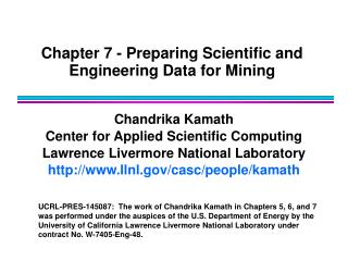 Chapter 7 - Preparing Scientific and Engineering Data for Mining