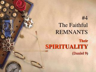#4 The Faithful REMNANTS